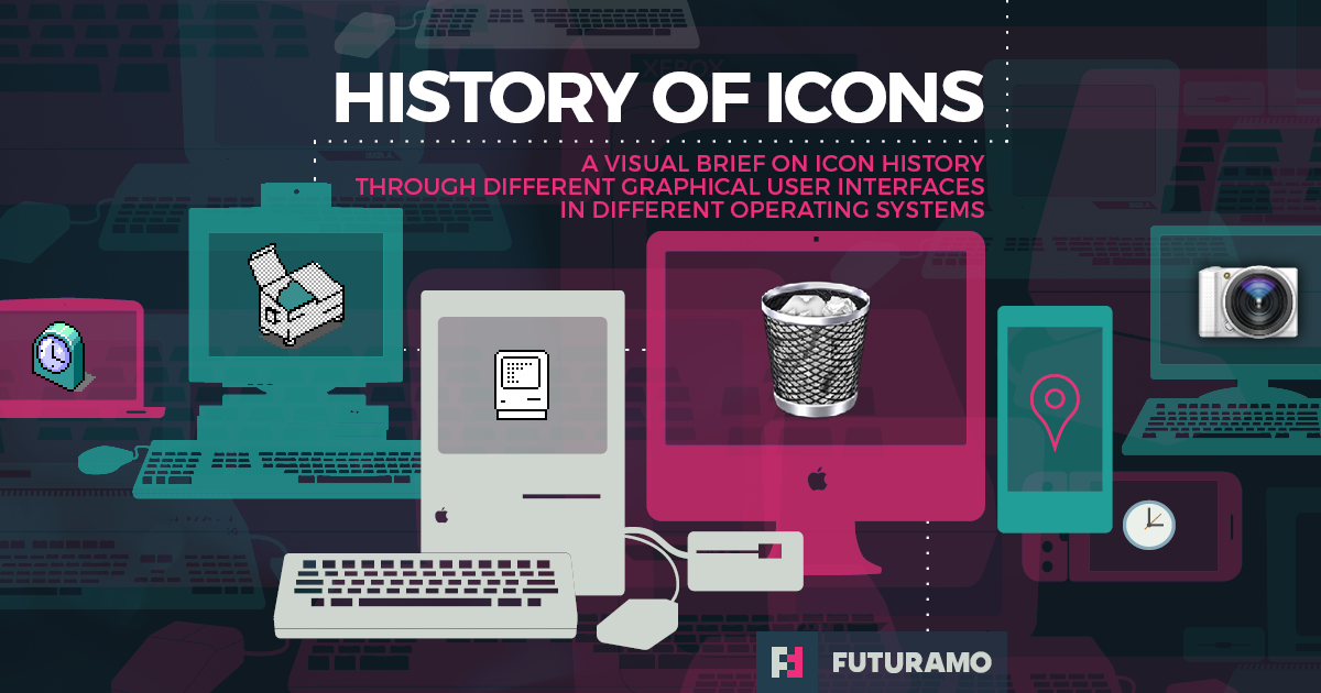 History of Icons – a visual brief on icon history by FUTURAMO